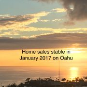 Home sales stable in January 2017 on Oahu