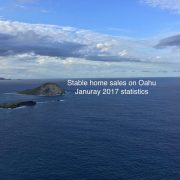 Stable home sales on Oahu - January 2017 statistics
