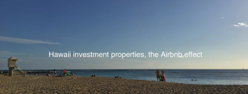 Hawaii investment properties and the Airbnb effect